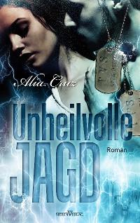 Cover Unheilvolle Jagd