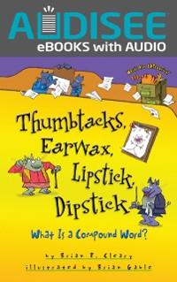 Cover Thumbtacks, Earwax, Lipstick, Dipstick