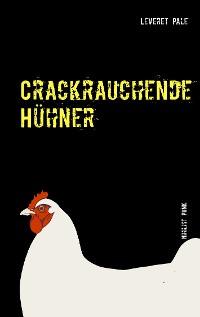 Cover Crackrauchende Hühner