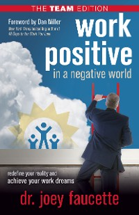 Cover Work Positive in a Negative World, The Team Edition