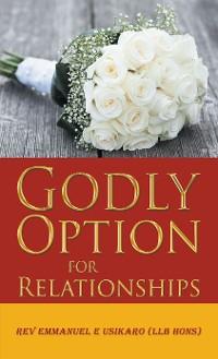 Cover Godly Option for Relationships