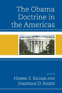 Cover The Obama Doctrine in the Americas