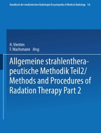 Cover Allgemeine Strahlentherapeutische Methodik Teil 2 / Methods and Procedures of Radiation Therapy Part 2