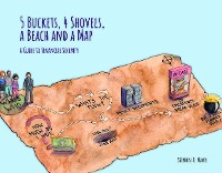 Cover 5 Buckets, 4 Shovels, a Beach and a Map