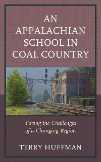 Cover An Appalachian School in Coal Country