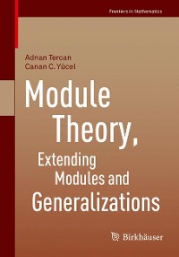 Cover Module Theory, Extending Modules and Generalizations