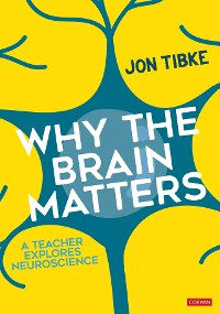Cover Why The Brain Matters