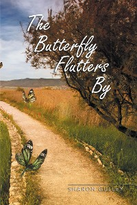 Cover The Butterfly Flutters By