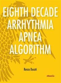 Cover Extracts From: Eighth Decade Arrhythmia Apnea Algorithm