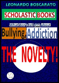 Cover Bullying, Drug-Alcohol dependence-Smoking, Inattention: thoughts to eliminate all evil!