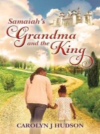 Cover Samaiah's Grandma and the King