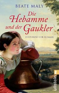 Cover Die Hebamme und der Gaukler