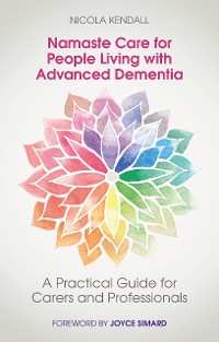 Cover Namaste Care for People Living with Advanced Dementia