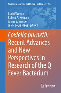 Cover Coxiella burnetii: Recent Advances and New Perspectives in Research of the Q Fever Bacterium