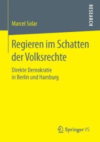 Cover Regieren im Schatten der Volksrechte
