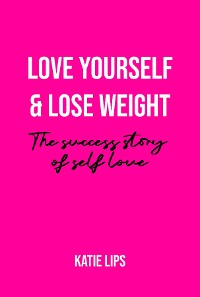 Cover Love Yourself & Lose Weight