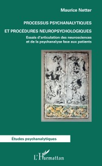 Cover Processus psychanalytiques et procedures neuropsychologiques