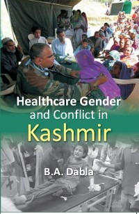 Cover Healthcare Gender and Conflict in Kashmir
