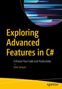 Cover Exploring Advanced Features in C#