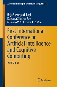 Cover First International Conference on Artificial Intelligence and Cognitive Computing