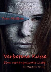 Cover Verbotene Küsse- Eine verhängnisvolle Liebe