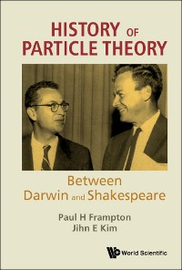 Cover History Of Particle Theory: Between Darwin And Shakespeare