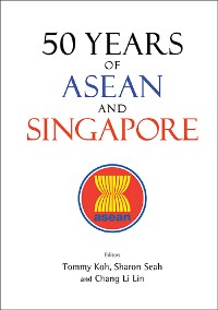 Cover 50 Years of ASEAN and Singapore