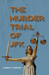 Cover The Murder Trial of JFK