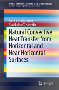 Cover Natural Convective Heat Transfer from Horizontal and Near Horizontal Surfaces