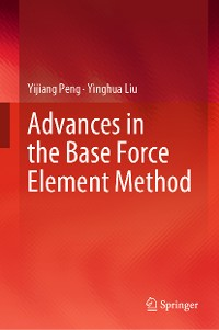 Cover Advances in the Base Force Element Method