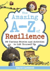Cover The Amazing A-Z of Resilience