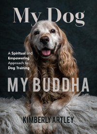 Cover My Dog, My Buddha