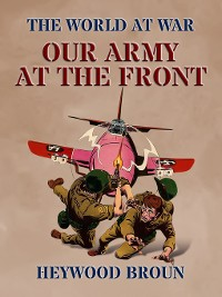 Cover Our Army At the Front