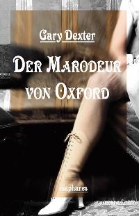 Cover Der Marodeur von Oxford