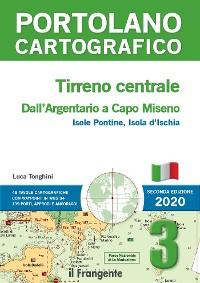 Cover TIRRENO CENTRALE. Dall'Argentario a Capo Miseno