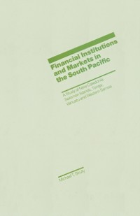 Cover Financial Institutions and Markets in the South Pacific