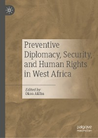 Cover Preventive Diplomacy, Security, and Human Rights in West Africa