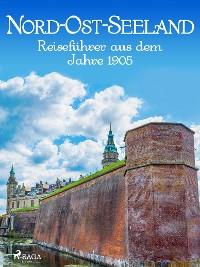 Cover Nord-Ost-Seeland - Reiseführer
