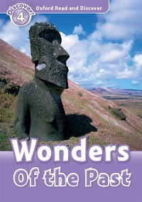 Cover Wonders Of the Past (Oxford Read and Discover Level 4)