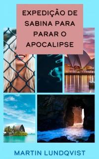 Cover Expedicao de Sabina para parar o apocalipse