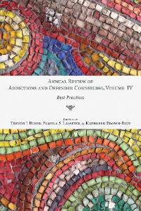 Cover Annual Review of Addictions and Offender Counseling, Volume IV