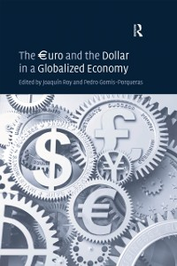 Cover uro and the Dollar in a Globalized Economy
