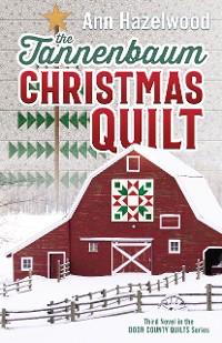 Cover The Tannenbaum Christmas Quilt