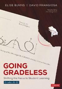 Cover Going Gradeless, Grades 6-12