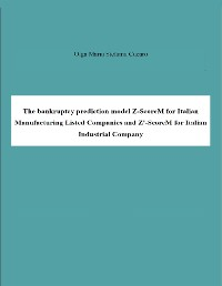 Cover The bankruptcy prediction model Z-ScoreM for Italian Manufacturing Listed Companies and Z'-ScoreM for Italian Industrial Company