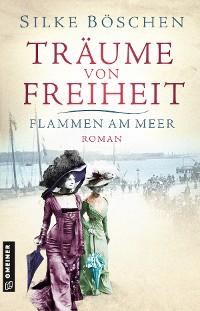 Cover Träume von Freiheit - Flammen am Meer