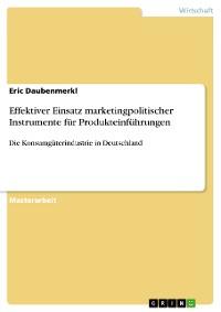 Cover Effektiver Einsatz marketingpolitischer Instrumente für Produkteinführungen