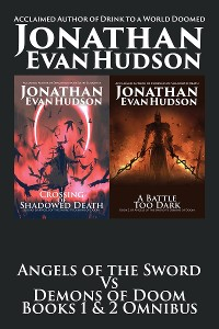 Cover Angels of the Sword Vs Demons of Doom Books 1 & 2 Omnibus