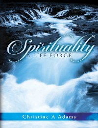 Cover Spirituality: A Life Force