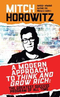 Cover A Modern Approach to Think and Grow Rich